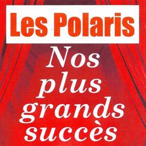 Nos plus grands succès - Les polaris