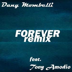 Forever (feat. Tony Amodio) [Remix]