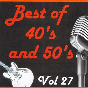 Best of 40's and 50's, Vol. 27