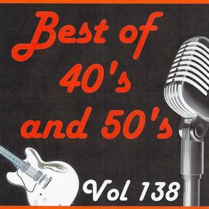 Best of 40's and 50's, Vol. 138