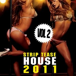 Strip Tease House 2011, Vol. 2