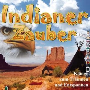 Indianer Zauber