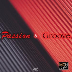 Passion & groove