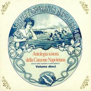 Antologia sonora della canzone napoletana, Vol. 10