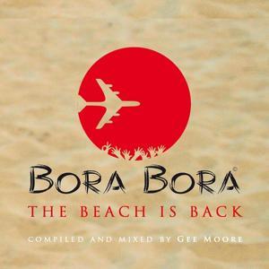 Bora Bora - The Beach is Back