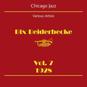 Chicago Jazz (Bix Beiderbecke Volume 7 1928)
