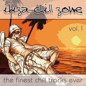 Ibiza Chill Zone vol. 1 (The Finest Chill Tracks Ever)