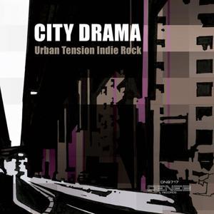 City Drama (Urban Tension Indie Rock)