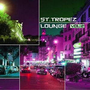 St. Tropez Lounge - Croisette Tunes Vol. 2