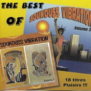 Soukouss Vibration, Best of Vols. 1 & 2 (18 titres plaisirs !)