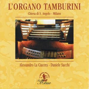 Brani organistici italiani fra Ottocento e Novecento, Organo Tamburini, 1957, Chiesa Ssnt' Angelo, Milano
