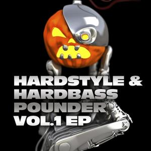 Hardstyle and Hardbass Pounder Vol.1