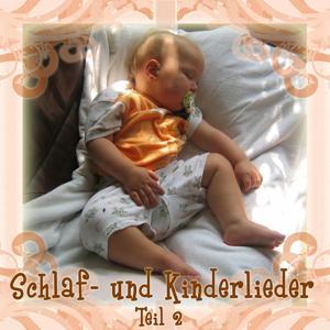 Schlaf- und Kinderlieder, Volume 2