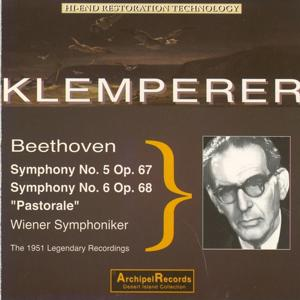 Beethoven : Symphonies Nos. 5 & 6 (The 1951 Legendary Recordings)