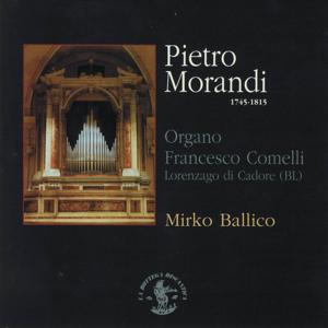 Morandi : Concerti e sinfonie (Organo francesco comelli, chiesa ss: Ermagora e fortunato, lorenzago di cadore, belluno)