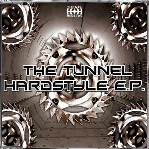 The Tunnel Hardstyle