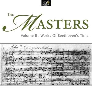 The Masters Vol. 2: Works Of Beethoven's Time: The Masters Of European Classicism