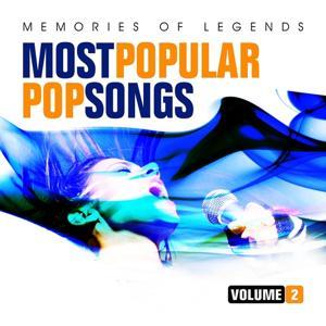 Memories of Legends: Most Popular Pop Songs (Vol. 2)
