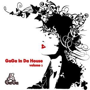 Gaga In Da House Vol.2