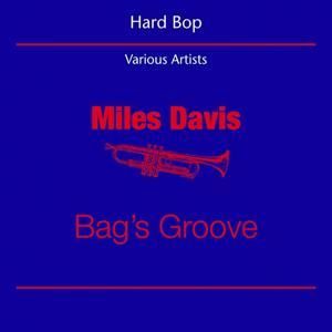 Hard Bop (Miles Davis - Bag's Groove)