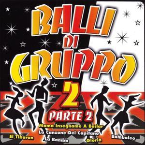 Balli Di Gruppo 2 Part 2