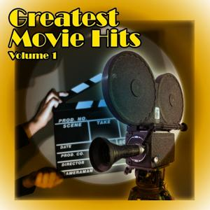 Greatest Movie Hits (Volume 1)