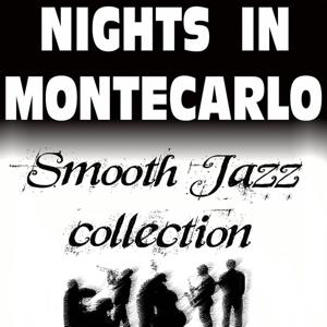 Nights In Montecarlo, Smooth Jazz Collection
