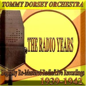 The Radio Years (1939-1942)