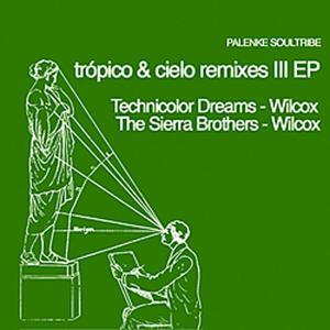 Tropico & Cielo Remixes III