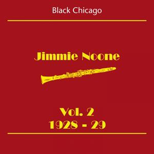 Black Chicago (Jimmie Noone Volume 2 1928-29)