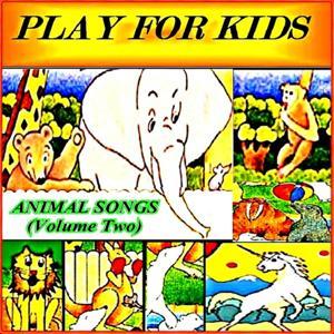 Animal Songs (Volume Two)