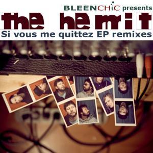 Si vous me quittez Remixes EP