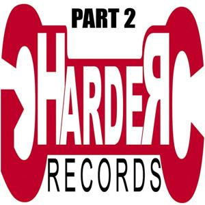 Harder Records, Part 2
