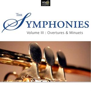 The Symphonies Vol. 3: Overtures & Minuets (Classic Overtures)