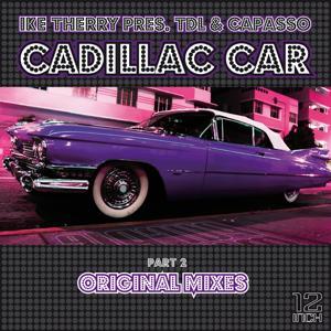 Cadillac Car (Original Mixes)