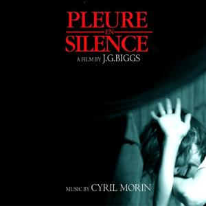 Pleure en silence (A Film By J.G. Biggs)