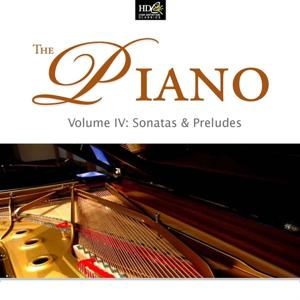 The Piano Vol. 4: Sonatas And Preludes: Debussy, Brahms and Chopin