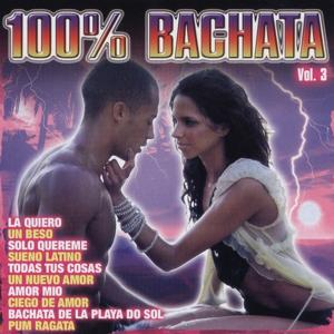 100 Bachata Vol. 3