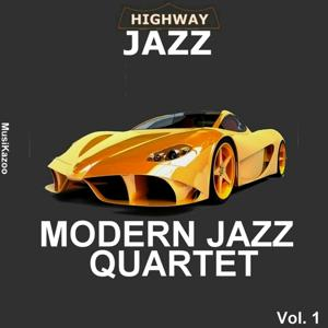 Highway Jazz - Modern Jazz Quartet, Vol. 1