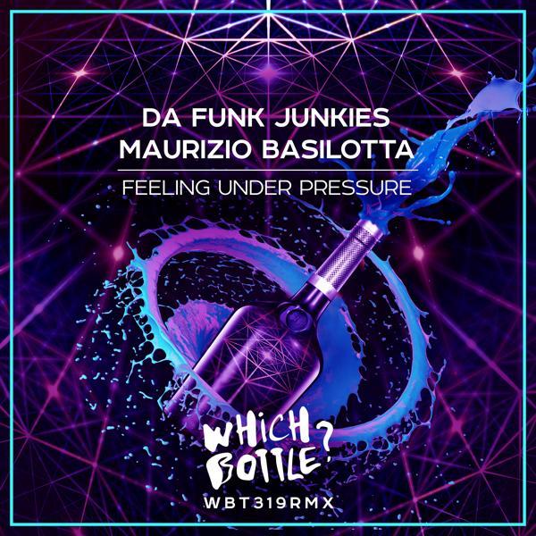 Da Funk Junkies, Maurizio Basilotta - Feeling Under Pressure