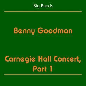 Big Bands (Benny Goodman - Carnegie Hall Concert, Part 1)