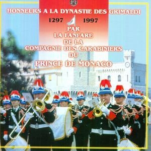 Honneur à La Dynastie Des Grimaldi