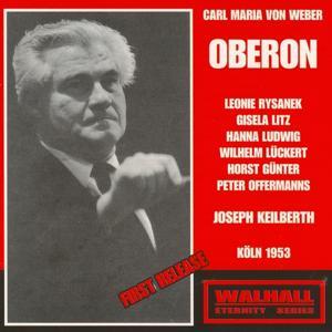 Carl Maria Von Weber: Oberon (Köln 1953)