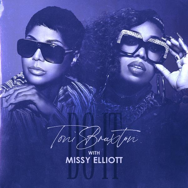 Missy Elliott, Toni Braxton - Do It