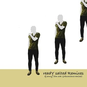 Ready Salted Remixes