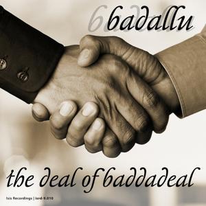 The Deal of Badadeal