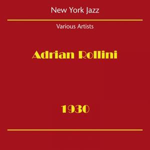 New York Jazz (Adrian Rollini 1930)