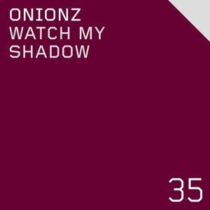 Watch My Shadow EP