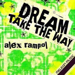 Dream Take The Way