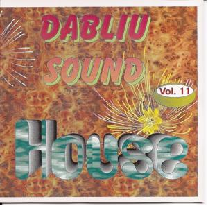 Dabliu Sound Vol 11. House